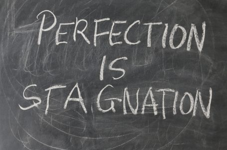 Why should you get rid of perfectionism at work and how can you do it?